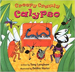 Image result for creepy crawly calypso