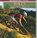 Bikes on the Move, Willow Clark, 1435897560