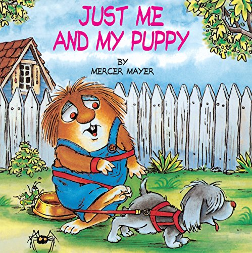 Pet Critter (Just Me and My Puppy (A Little Critter Book))