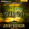Island 731 Audiobook by Jeremy Robinson Narrated by R. C. Bray