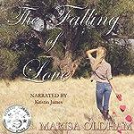 The Falling of Love   Marisa Oldham