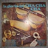 La Gloria Del Cha Cha Cha - Various ?- 2 LP Vinyl Compilacion - Gate Fold