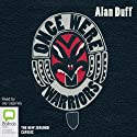 Once Were Warriors Audiobook by Alan Duff Narrated by Jay Laga'aia
