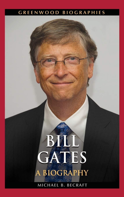 Bill Gates Biography