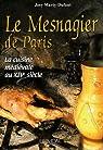 Le Mesnagier de Paris : La cuisine médiévale à la fin du XIVe siècle par Marty-Dufaut