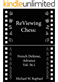 ReViewing Chess: French, Advance, Vol. 56.1 (English Edition)