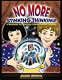 No More Stinking Thinking, Joann Altiero, 1843108399