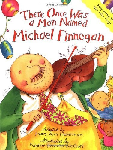 By Mary Ann Hoberman There Once Was a Man Named Michael Finnegan (1st First Edition) [Hardcover]