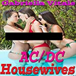 AC/DC Housewives | Gabriella Vitale