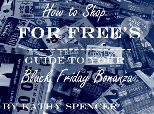 How to Shop for Free's Guide to Your Black Friday Bonanza