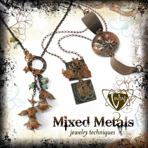 Vintaj Mixed Metals Technique Book