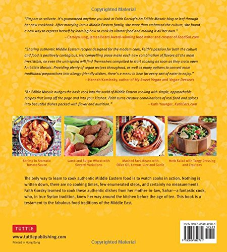 Edible mosaic middle eastern fare with extraordinary flair edible mosaic middle eastern fare with extraordinary flair middle eastern cookbook 80 recipes faith e gorsky 9780804842761 amazon books forumfinder Images