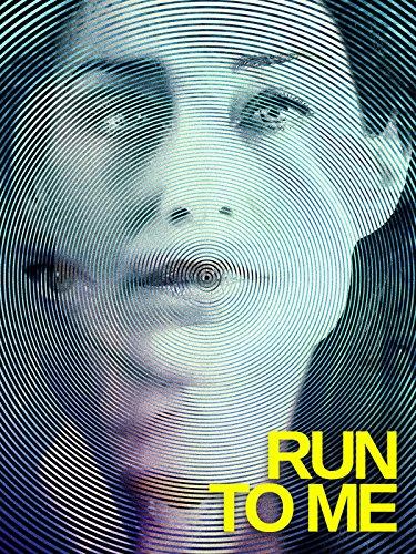 - Run to Me
