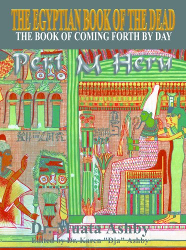 EGYPTIAN BOOK OF THE DEAD The Book of Coming Forth By Day See more