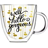 Cypress Home Well, Hello Gorgeous Glass Coffee Cup, 12 ounces
