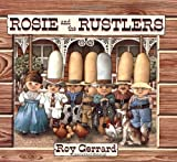 Rosie and the Rustlers (Sunburst Book)