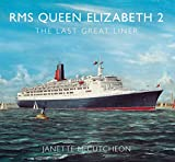 img - for Queen Elizabeth 2: The Last Great Liner book / textbook / text book