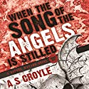 When the Song of the Angels Is Stilled: A Before Watson Novel Audiobook by A. S. Croyle Narrated by Cat Gould