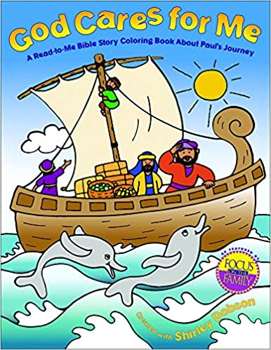 God Cares For Me A Read To Bible Story Coloring Book About Pauls Journey Books Amazonin Shirley Dobson MA