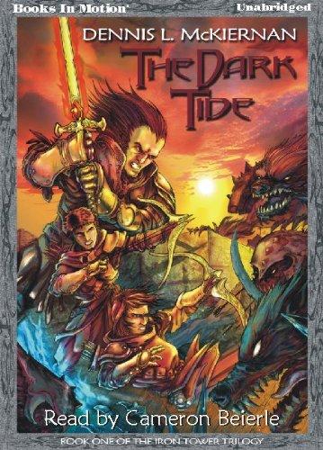 The Dark Tide Iron Tower 1 By Dennis L Mckiernan