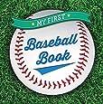 By Sterling Children's - My First Baseball Book (First Sports) (Brdbk) (2015-04-22) [Board book]