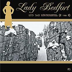 Das Mörderspiel - Teil 2 (Lady Bedfort 20)