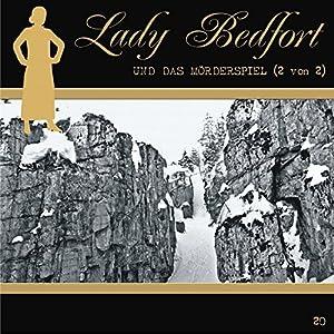 Das Mörderspiel - Teil 2 (Lady Bedfort 20) Hörspiel