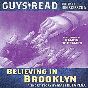 Guys Read: Believing in Brooklyn Audiobook