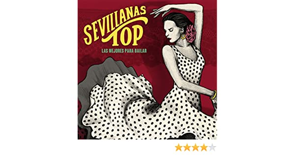 Sevillanas Top - Las Mejores para Bailar de Los Sureños & karysma en Amazon Music - Amazon.es