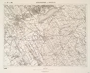 Amazoncom Historic 1910 Map Szekesfehervar und Seregelyes