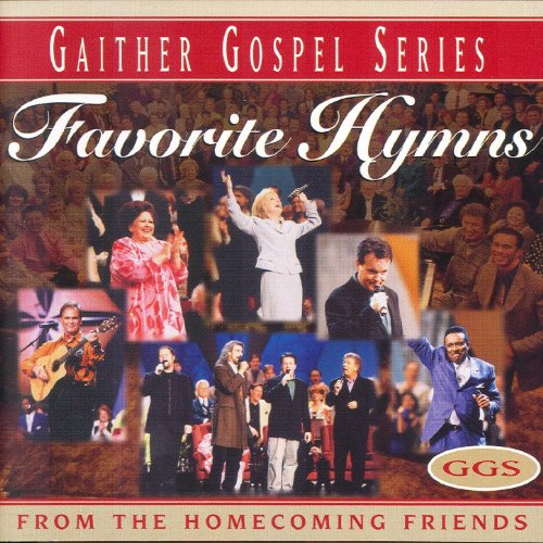 - Favorite Hymns From The Homecoming Friends