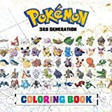 Pokémon Coloring Book - 3rd Generation: 135 PAGES