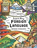 Learn Any Foreign Language: Handbook for Students   The Thinking Tree   Travel, Funny Phrases, Word Games, Movie Time