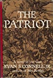 The Patriot, Evan S. Connell, 0670542784