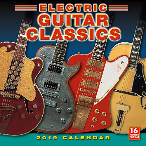 "2019 Electric Guitar Classics 16-Month Wall Calendar: by Sellers Publishing, 12"" x 12"" (CA-0385)"