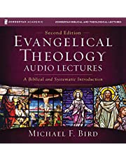 Evangelical Theology: Audio Lectures: A Biblical and Systematic Introduction