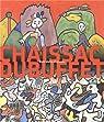 Chaissac-Dubuffet : Entre plume et pinceau par Abadie