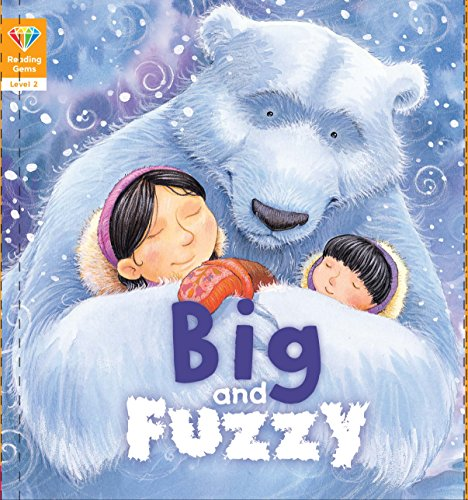 Reading Gems: Big and Fuzzy (level 2) from QED