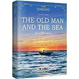 世界经典文学名著系列:老人与海 The Old Man and the Sea (全英文版)