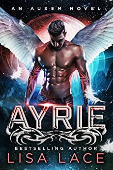 Ayrie: An Auxem Novel by [Lace, Lisa]