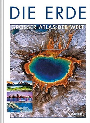 Die Erde: Großer Atlas der Welt