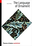 The Language of Ornament (World of Art)