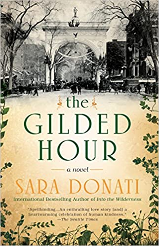 The Gilded Hour: Sara Donati: 9780425283349: Amazon com: Books