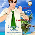 Luke's Crazy California Christmas: Christmas Holiday Extravaganza | Cindy K. Green