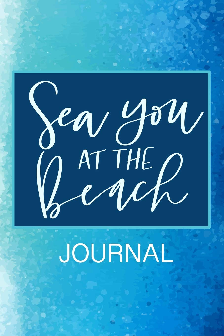 Sea You At The Beach Journal Journal To Write In With Funny