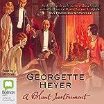 A Blunt Instrument: Inspector Hannasyde Series, Book 4 | Georgette Heyer