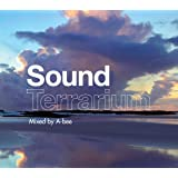 Sound Terrarium(mixed by A-bee)