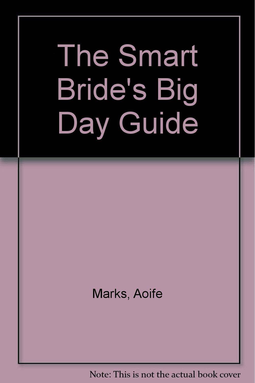 The Smart Bride's Big Day Guide PDF