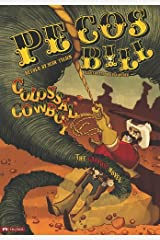 Pecos Bill, Colossal Cowboy: The Graphic Novel (Graphic Spin) Paperback
