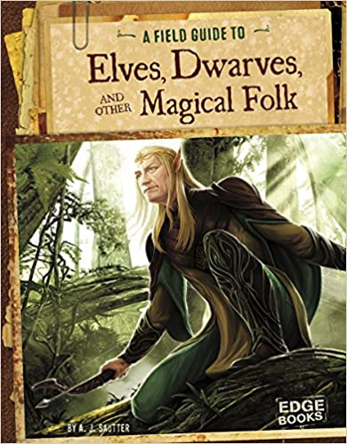 Book A Field Guide to Elves, Dwarves, and Other Magical Folk (Fantasy Field Guides)